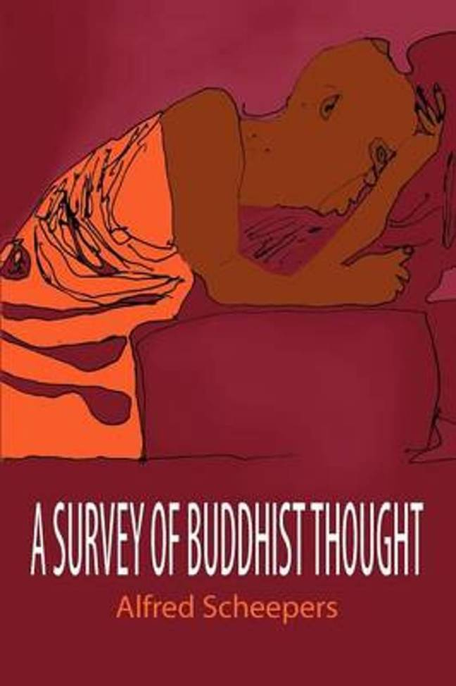 a survey of buddhist thought - Alfred Scheepers